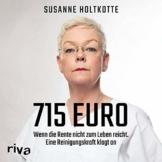 715 Euro: Wenn die Rente nicht zum Leben reicht - Eine Reinigungskraft klagt an - 1
