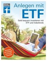 Anlegen mit ETF: Geld bequem investieren mit ETF und Indexfonds – Handbuch für Einsteiger und Fortgeschrittene von Stiftung Warentest - 1