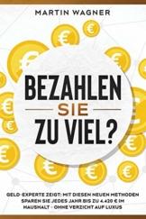 """""""Bezahlen Sie zu viel?"""": Geld-Experte zeigt: Mit diesen neuen Methoden sparen Sie jedes Jahr bis zu 4.420 € im Haushalt - ohne Verzicht auf Luxus - 1"""