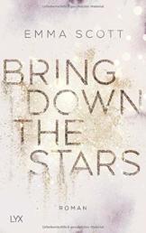 Bring Down the Stars (Beautiful-Hearts-Duett, Band 1) - 1