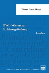 BWL - Wissen zur Existenzgründung: 2. Auflage - 1