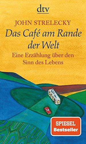 Das Café am Rande der Welt: eine Erzählung über den Sinn des Lebens - 1