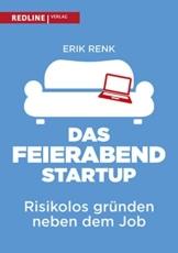 Das Feierabend-Startup: Risikolos gründen neben dem Job - 1