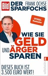 Der Sparfochs - Wie Sie Geld und Ärger sparen: Dieses Buch ist 3.500 Euro wert! - 1