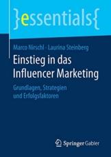 Einstieg in das Influencer Marketing: Grundlagen, Strategien und Erfolgsfaktoren (essentials) - 1