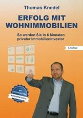 Erfolg mit Wohnimmobilien: So werden Sie in 6 Monaten privater Immobilieninvestor (2. Auflage mit Bonusmaterial) - 1