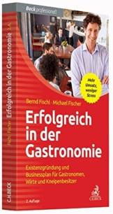 Erfolgreich in der Gastronomie: Existenzgründung und Businessplan für Gastronomen, Wirte und Kneipenbesitzer - 1