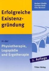 Erfolgreiche Existenzgründung in der Physiotherapie, Logopädie und Ergotherapie - 1