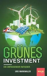 Grünes Investment: Ein umfassender Ratgeber - 1