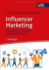 Influencer Marketing: Grundlagen, Strategie und Management - 1