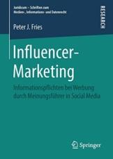 Influencer-Marketing: Informationspflichten bei Werbung durch Meinungsführer in Social Media (Juridicum – Schriften zum Medien-, Informations- und Datenrecht) - 1