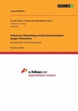 Influencer Marketing und das Kaufverhalten junger Menschen: Ein aktueller Forschungsstand - 1