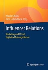 Influencer Relations: Marketing und PR mit digitalen Meinungsführern - 1