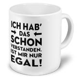 printplanet XXL Riesen-Tasse mit Spruch: I hab das Schon verstanden. Ist Mir nur egal! - Kaffeebecher, Sprüchebecher Becher, Mug - 1