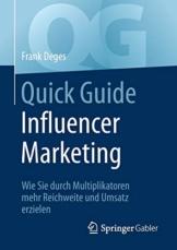 Quick Guide Influencer Marketing: Wie Sie durch Multiplikatoren mehr Reichweite und Umsatz erzielen - 1