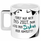 Sheepworld Wortheld-Tasse 45922, Kaffee-Tasse mit Spruch Zirkus, Porzellan, 45 cl, schwarz-weiß - 1