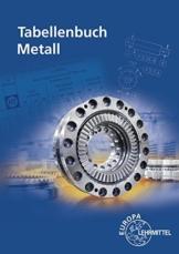Tabellenbuch Metall: mit Formelsammlung - 1
