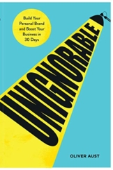 Unignorable: Build your personal brand and boost your business in 30 days (English Edition) - 1