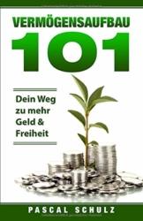 Vermögensaufbau 101: Dein Weg zu mehr Geld & Freiheit - 1