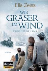 Wie Gräser im Wind (Tage des Sturms, Band 1) - 1