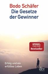 Die Gesetze der Gewinner: Erfolg und ein erfülltes Leben - 1