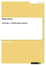 Nescafé. A Marketing analysis (English Edition) - 1