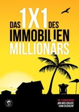 Das 1x1 des Immobilien Millionärs - 1