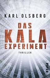 Das KALA-Experiment: Thriller - 1