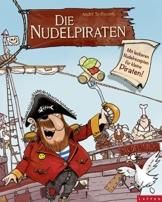 Die Nudelpiraten: Mit leckeren Nudelrezepten für kleine Piraten - 1