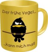 empireposter Tasse - Der frühe Vogel kann Mich mal - Fun Spruch - Grösse Ø8,5 H9,5cm - 1