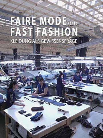 Faire Mode statt Fast Fashion - Kleidung als Gewissensfrage - 1