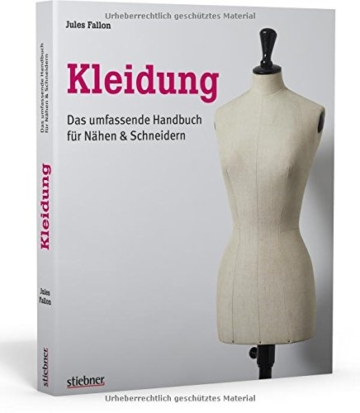 Kleidung. Das umfassende Handbuch für Nähen & Schneidern - 1