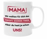 Mama Geschenke I Tasse mit Spruch lustig I Geschenk für Mama von Tochter Sohn I Geburtstagsgeschenk für Mama (Mama du hast ja Schon Uns) - 1