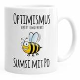 MoonWorks® Optimismus heisst umgekehrt Sumsi mit Po Bürotasse Motiv Biene weiß unisize - 1