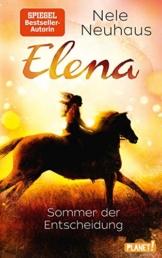 Sommer der Entscheidung (2) (Elena – Ein Leben für Pferde, Band 2) - 1