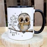 Tasse Becher mit Spruch Die Welt ist schön Weil du Drauf bist & Eule auf AST Zweig Motiv Kaffeebecher Geschenk Spruchbecher ts1075 - ausgewählte Farbe: *schwarz-weiß* - 1